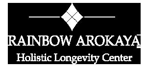 Rainbow Arokaya : Holistic Longevity Center เรนโบว์อโรคายาล บำบัดสุขภาพแบบองค์รวม ทั้งด้านร่างกาย การรับประทานอาหาร การพักผ่อน การออกกำลังกาย และจิตใจ